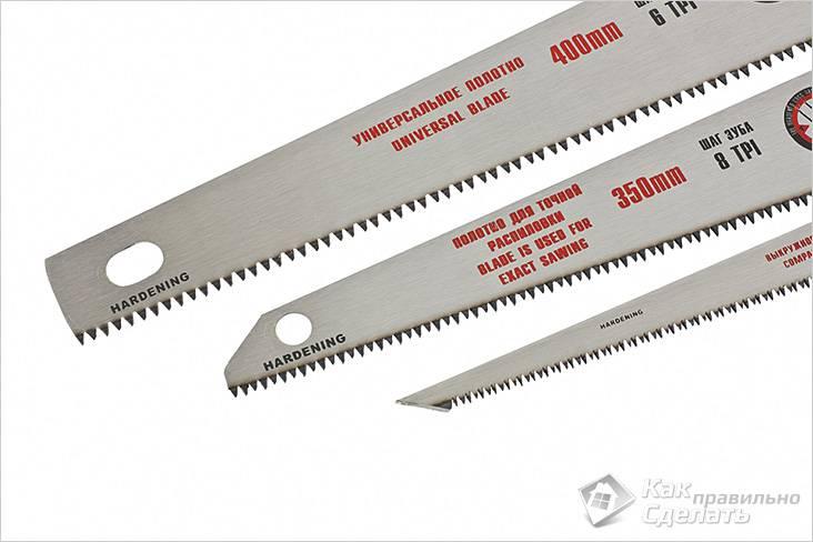 Виды полотен ножовки